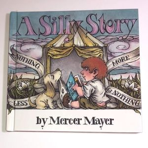 A Silly Story by Mercer Mayer